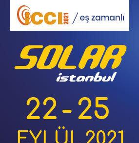 Solar İstanbul 2021-Güneş Enerjisi, Enerji Depolama, Elektrikli Ulaşım, ve Dijitalleşme Fuarı ve Konferansı